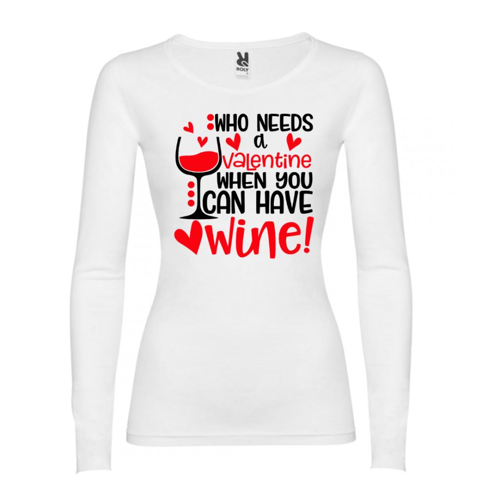 Дамска тениска Who needs Valentine