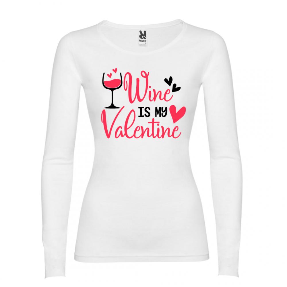Дамска тениска Wine is my Valentine