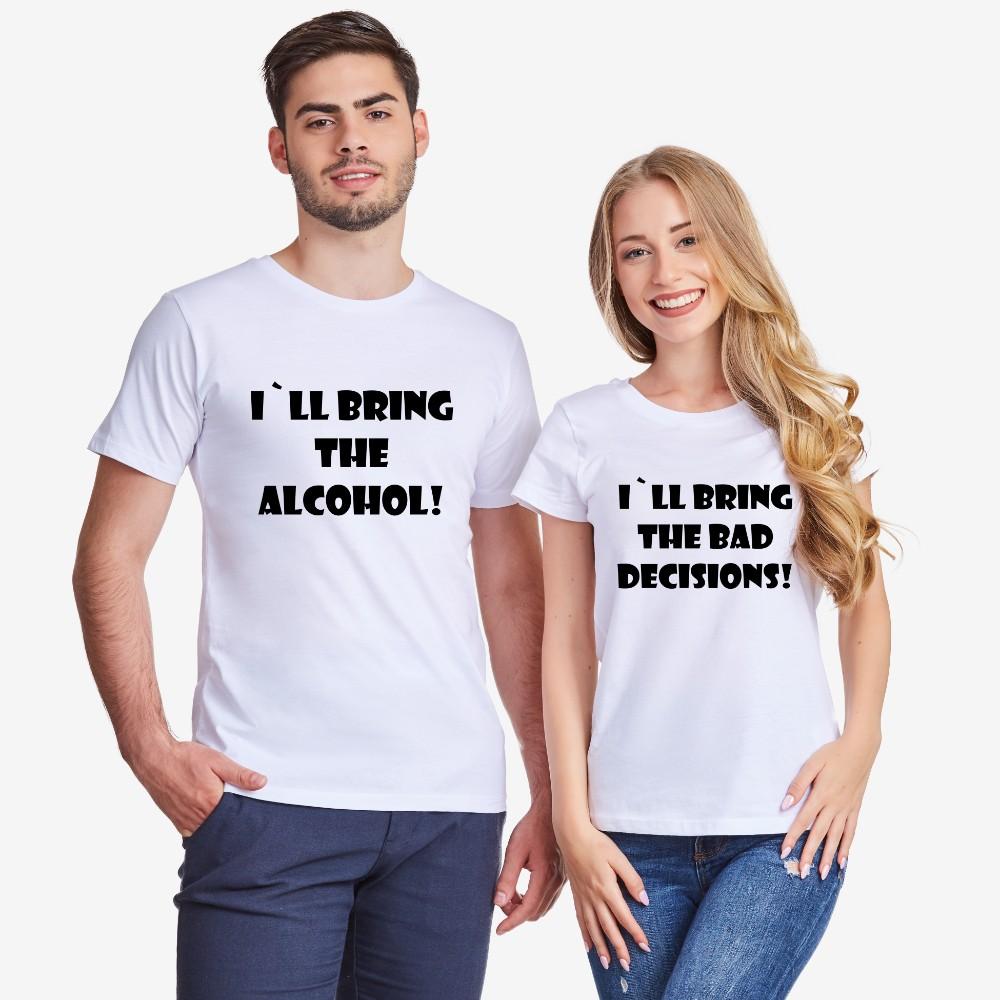 Комплект бели тениски за двойки I'll bring alcohol/bad decisions